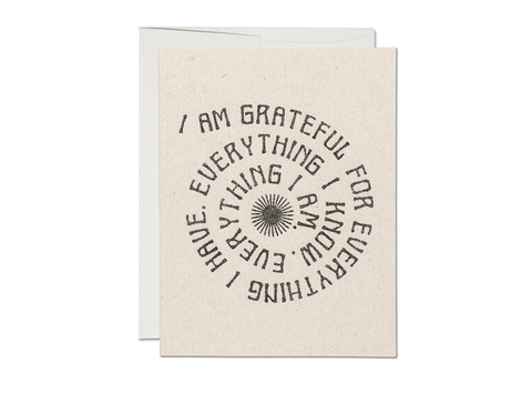 Grateful For Everything Greeting Card