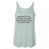 Be Kind, Have Boundaries - Slouchy Tank