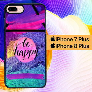 Custodia Cover iphone 7 plus 8 plus Be Happy Abstract L0319 Case