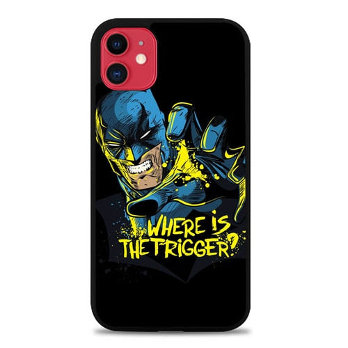 Custodia Cover iphone 11 pro max Batman Where is The Trigger P0586 Case