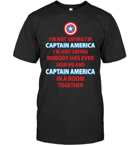 Im Not Saying Im Captain America