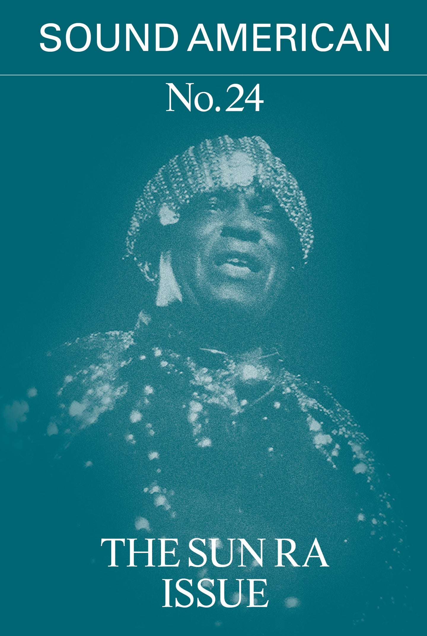 Sound American: No. 24 - The Sun Ra Issue