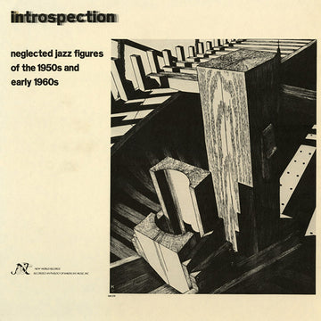Introspection: Neglected Jazz Figures of the 1950s and Early 1960s