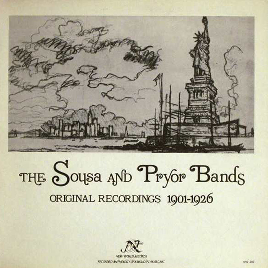 Sousa and Pryor Bands: Original Recordings