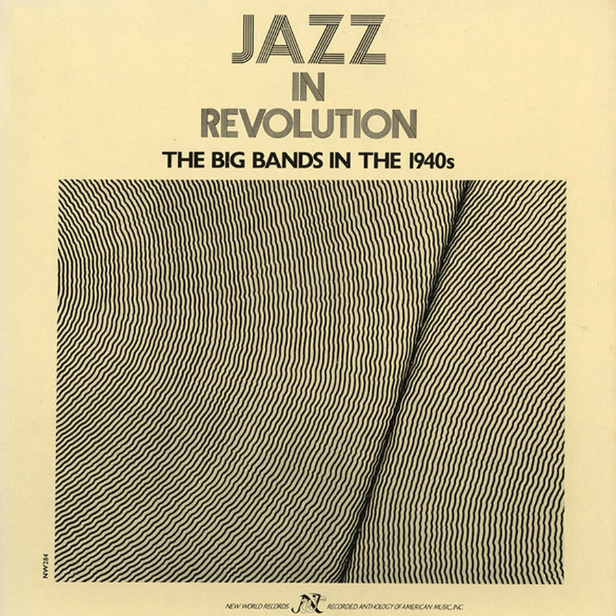Jazz in Revolution: The Big Bands of the 1940s