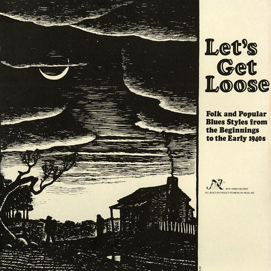Let's Get Loose: Folk and Popular Blues Styles from the Beginnings to the Early 1940s