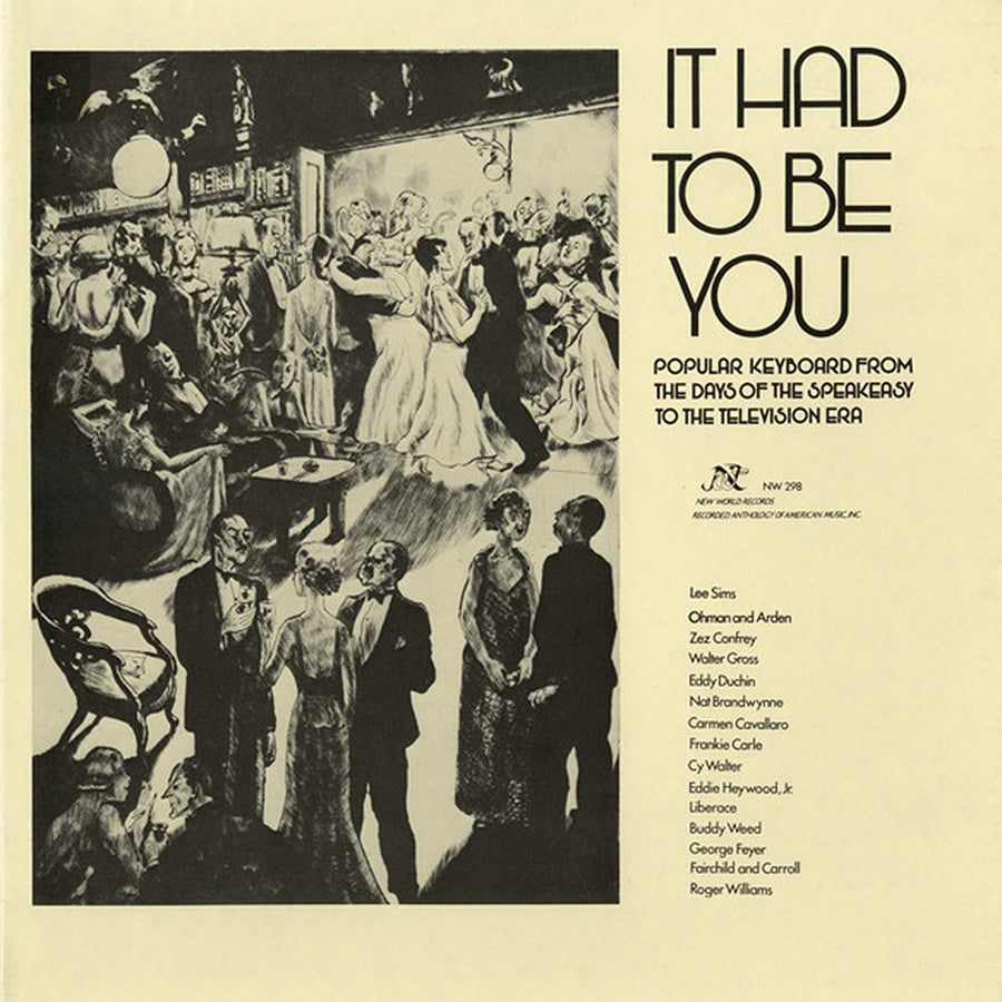 It Had To Be You: Popular Keyboard from the Days of the Speakeasy to the Television Era