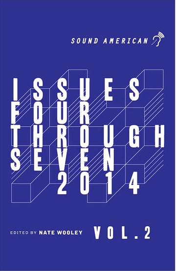 Sound American Volume 2: Issues Four Through Seven