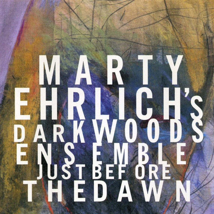 Marty Ehrlich: Just Before the Dawn