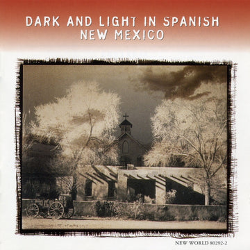 Dark and Light in Spanish New Mexico