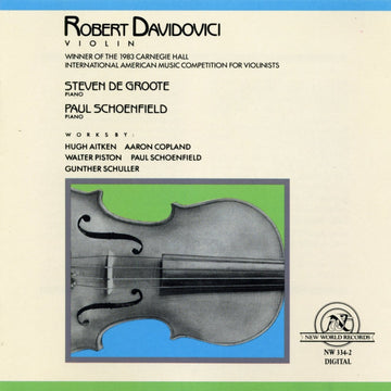 Aitken/Copland/Piston/Schoenfield/Schuller: Works for Violin