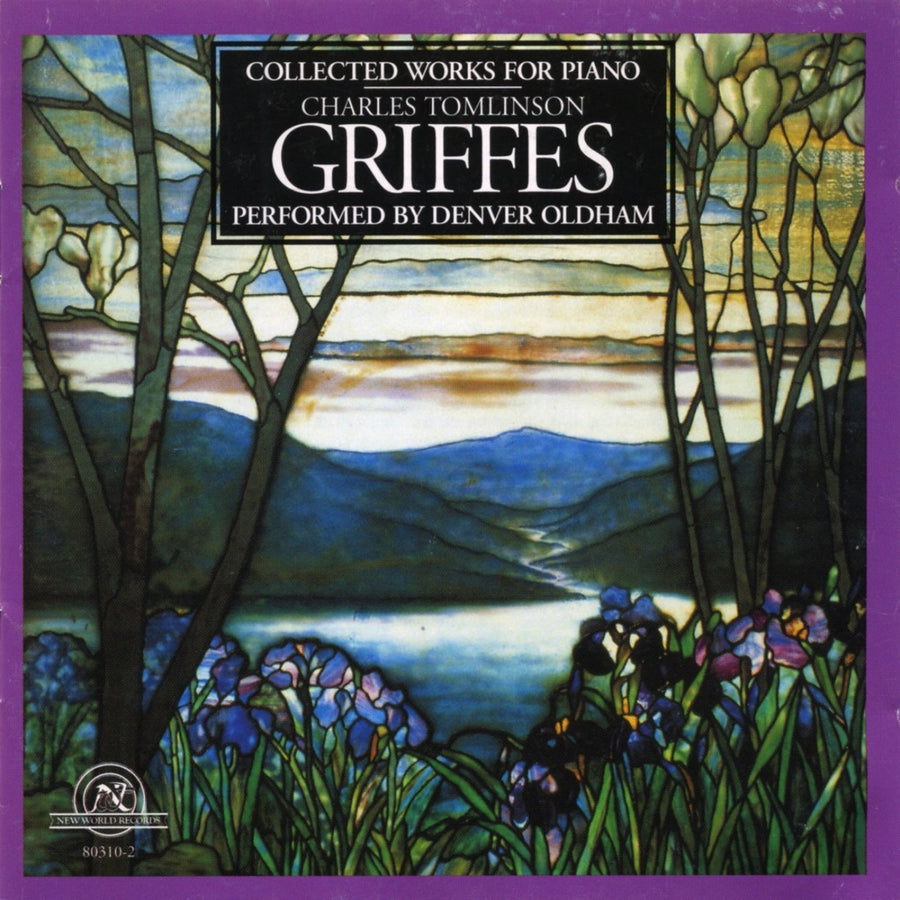 Charles Tomlinson Griffes: Collected Works for Piano