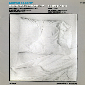 Milton Babbitt: Concerto for Piano and Orchestra/The Head of the Bed