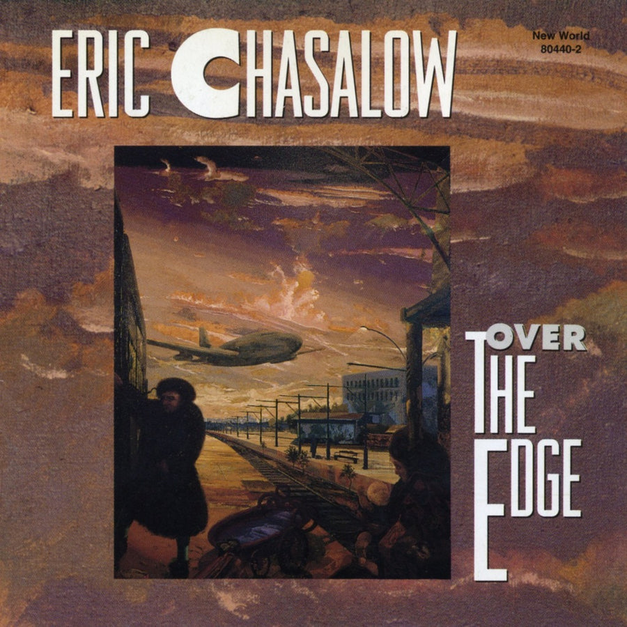 Eric Chasalow: Over The Edge
