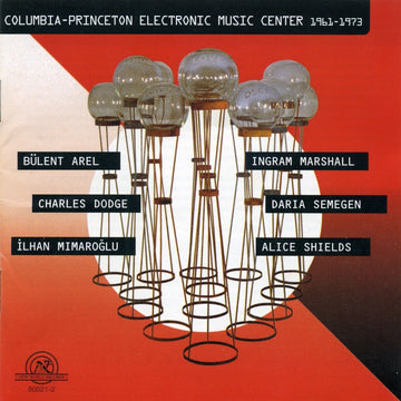 Columbia-Princeton Electronic Music Center 1961-1973