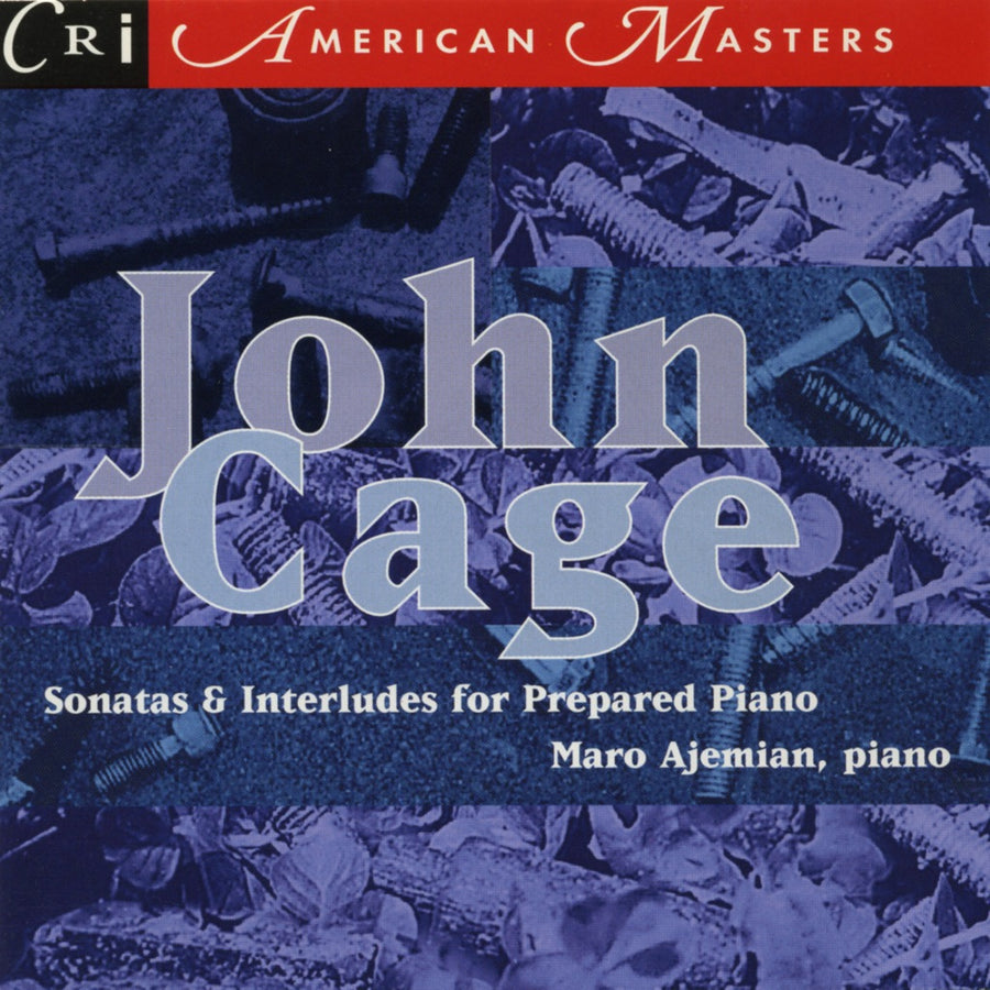John Cage: Sonatas and Interludes for Prepared Piano