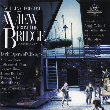 William Bolcom: A View From The Bridge