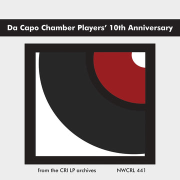 Da Capo Chamber Players' 10th Anniversary
