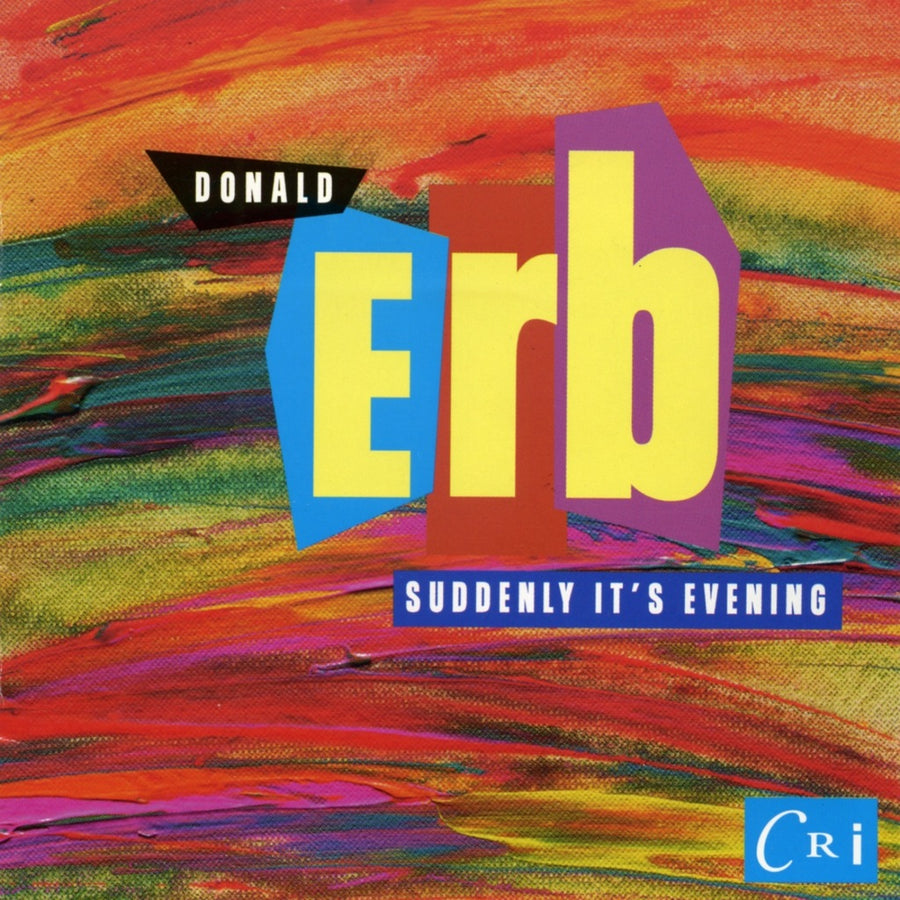 Donald Erb: Suddenly It's Evening