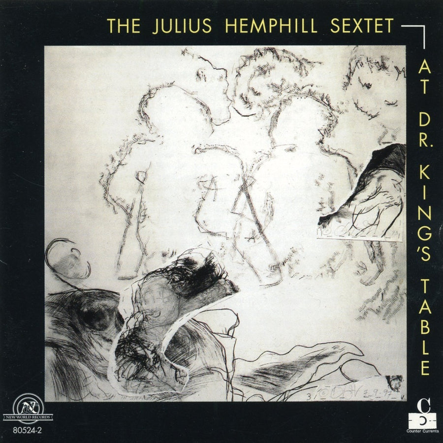 The Julius Hemphill Sextet: At Dr.King's Table