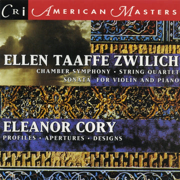 Music of Ellen Taaffe Zwilich & Eleanor Cory
