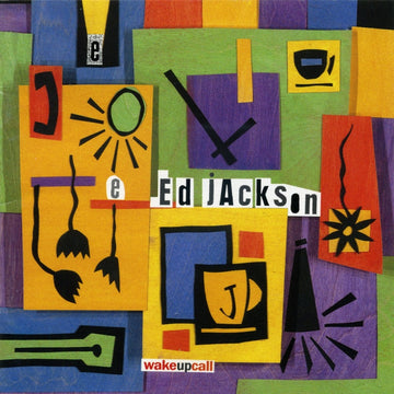 Ed Jackson - Wake Up Call