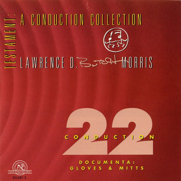 Testament: A Conduction Collection/Conduction #22