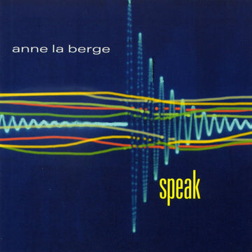 Anne La Berge: Speak