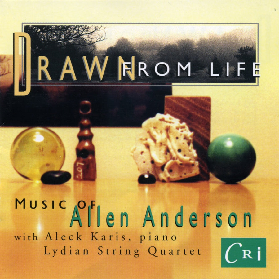 Drawn from Life - Music of Allen Anderson