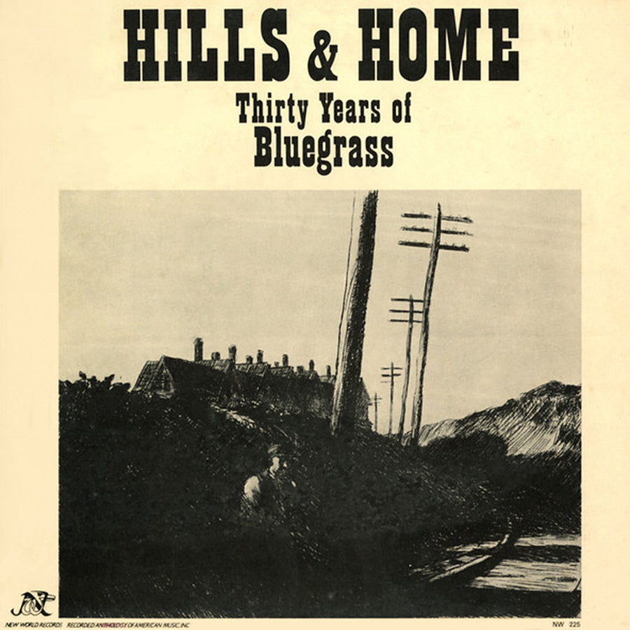 Hills and Home: Thirty Years of Bluegrass
