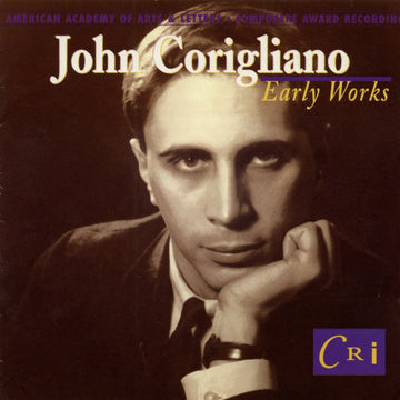 John Corigliano: Early Works