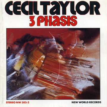 Cecil Taylor: 3 Phasis