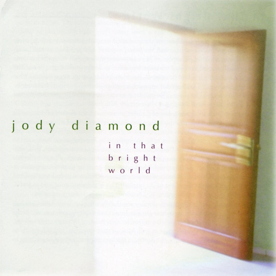 Jody Diamond: In That Bright World