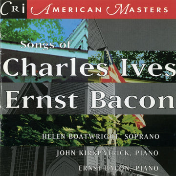 Songs of Charles Ives and Ernst Bacon