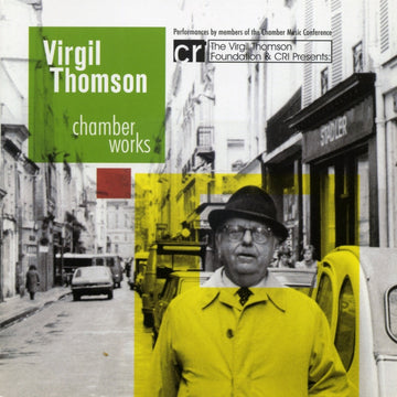 Virgil Thomson: Chamber Works