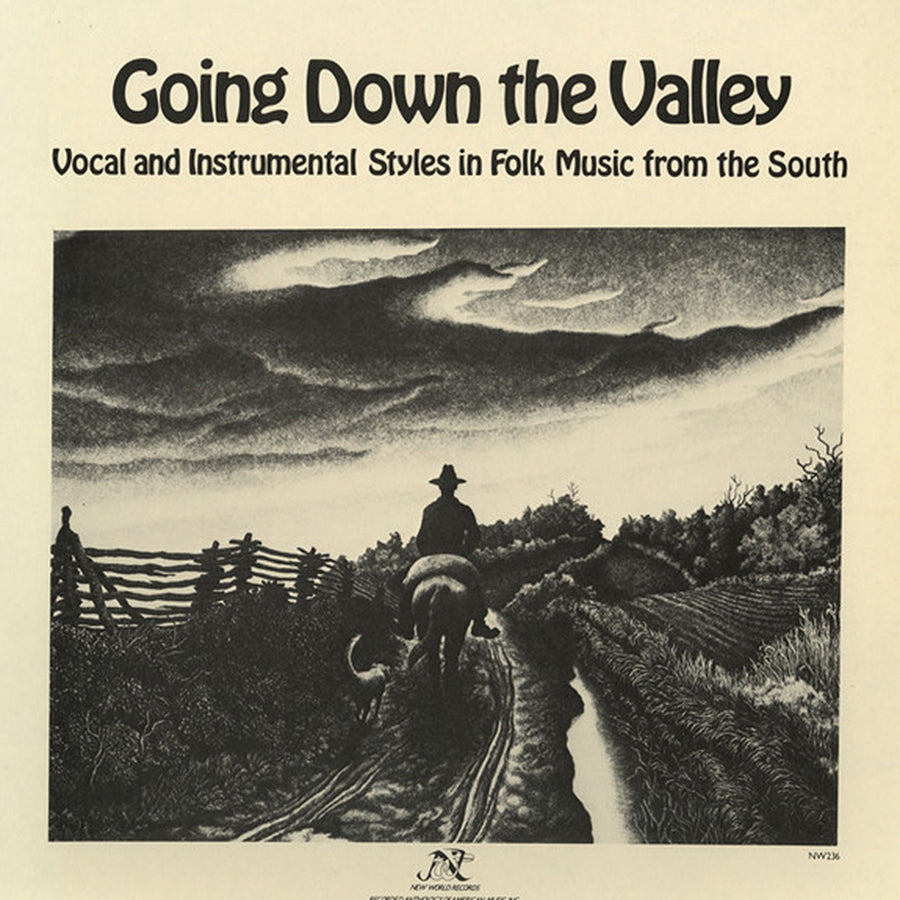 Going Down the Valley: Vocal and Instrumental Styles in Folk Music from the South