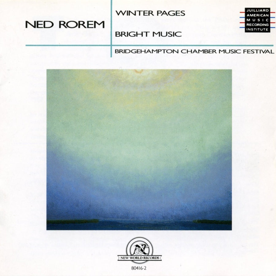 Ned Rorem: Winter Pages/Bright Music