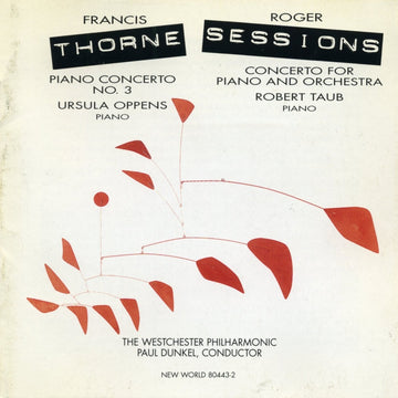 Francis Thorne/Roger Sessions: Piano Concertos