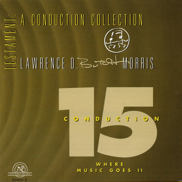 Testament: A Conduction Collection/Conduction #15