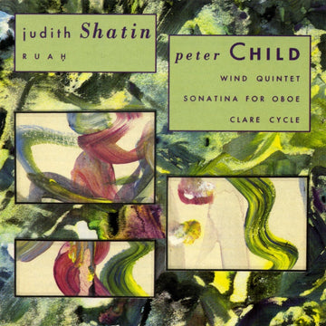 Music of Judith Shatin & Peter Child