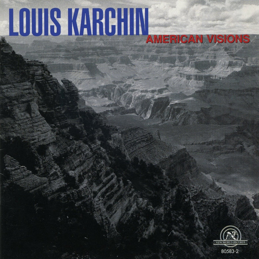 Louis Karchin: American Visions