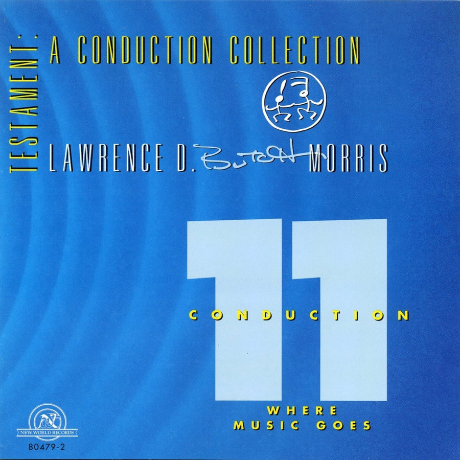 Testament: A Conduction Collection/Conduction # 11