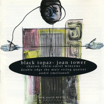 Joan Tower: Black Topaz