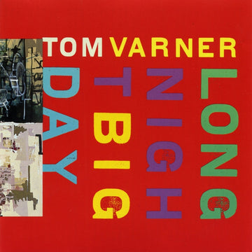 Tom Varner: Long Night Big Day