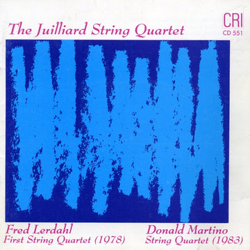Donald Martino & Fred Lerdahl: String Quartets