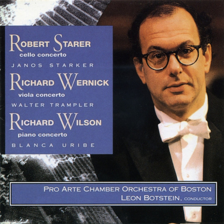 Music of Robert Starer, Richard Wernick & Richard Wilson