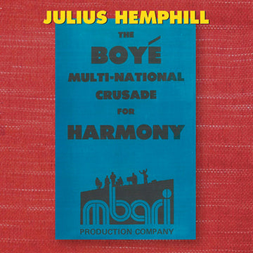 The Boyé Multi-National Crusade For Harmony, Vol. 1 (digital only)
