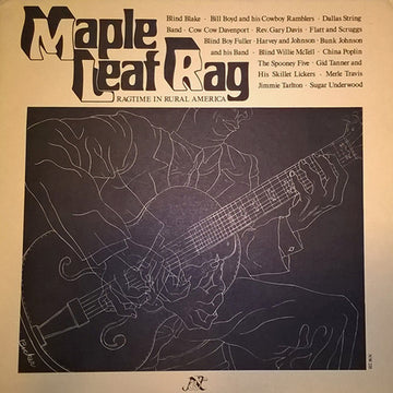 Maple Leaf Rag: Ragtime in Rural America