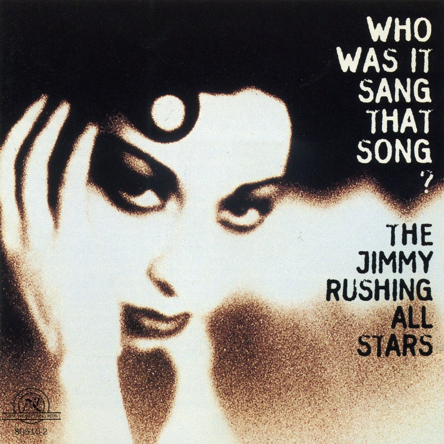 The Jimmy Rushing All Stars: Who Was It Sang That Song?