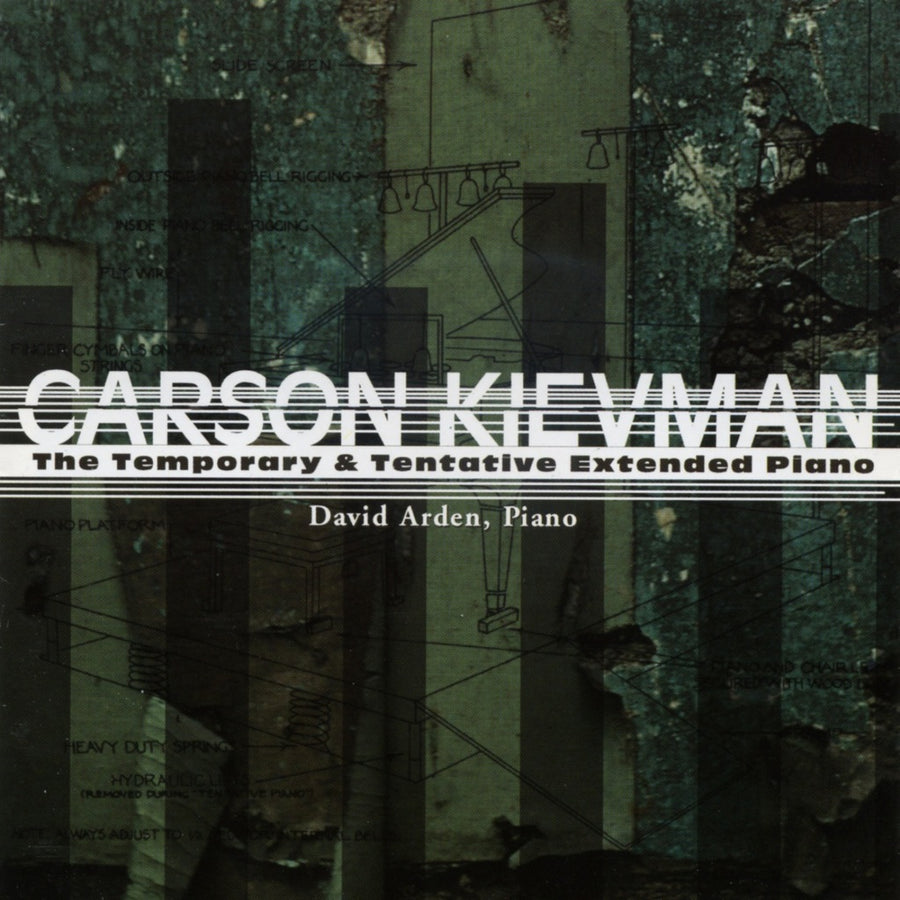 Carson Kievman: The Temporary & Tentative Extended Piano